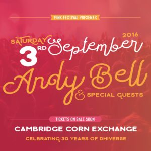 ANDY BELL - Pink Festival, Cambridge (2016)