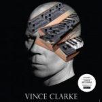 VINCE CLARKE - Mexican DJ Dates (2013)