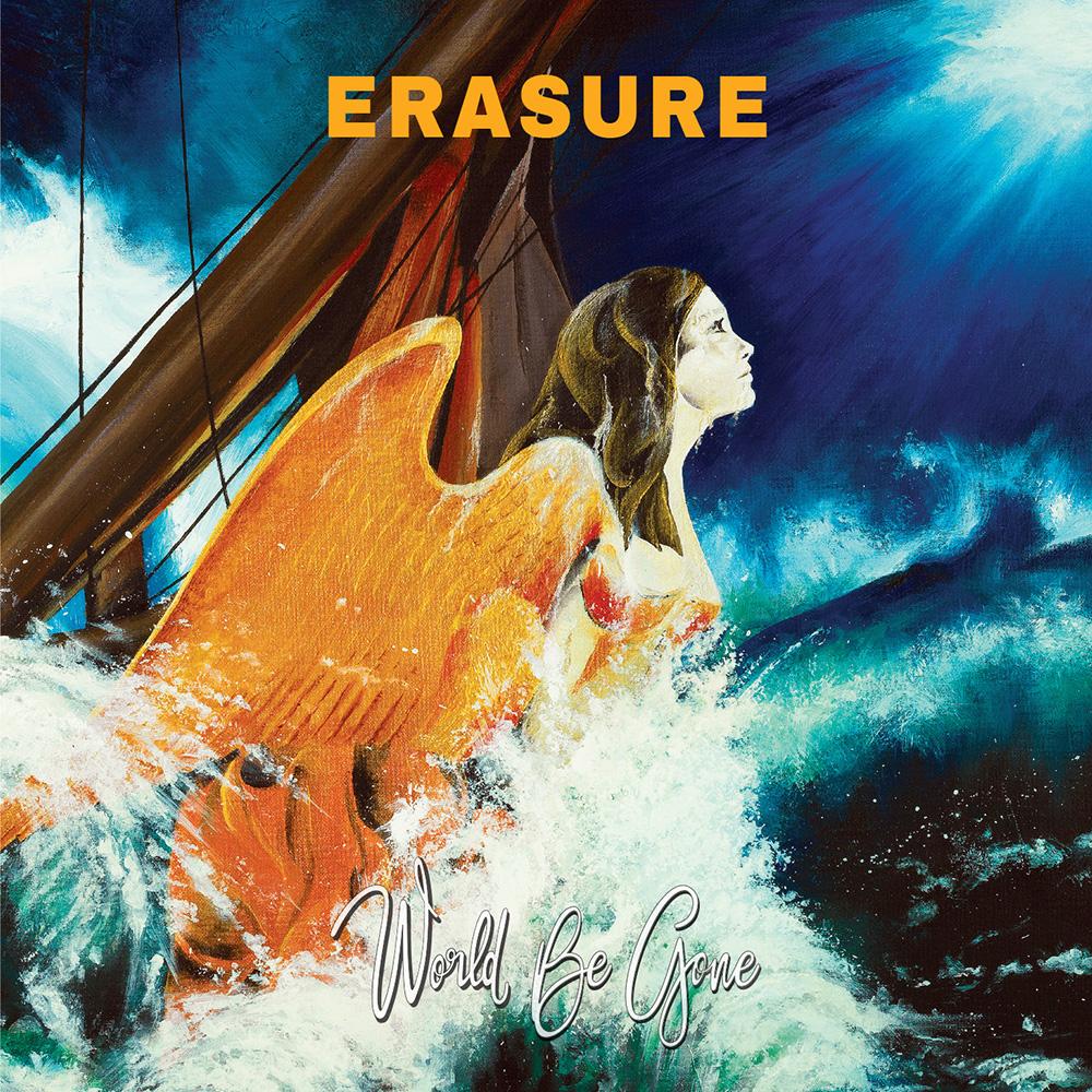 ERASURE - World be Gone (2017)